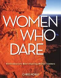 Climbing Books - Women who dare